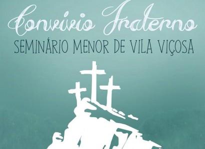 14 a 17 de Abril: Convívio Fraterno realiza-se em Vila Viçosa