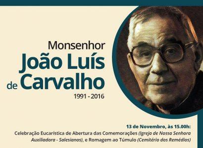 16 de Novembro: 26º aniversário da morte de Monsenhor João Luís de Carvalho