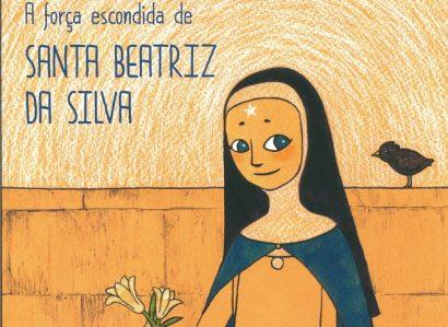 Campo Maior: Biografia infantil de Santa Beatriz da Silva