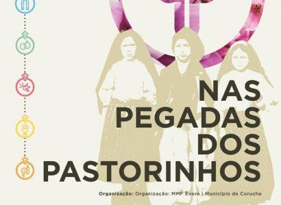"""18 de Fevereiro: Exposição Catequética """"Nas pegadas do Pastorinhos"""" em Campo Maior"""