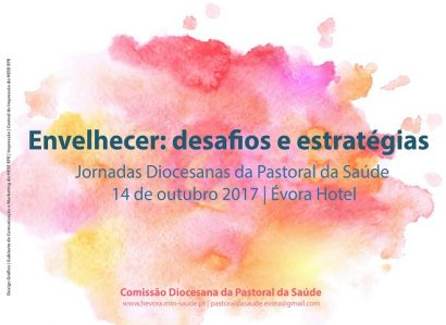 """14 de Outubro: Pastoral da Saúde debate """"Os desafios de envelhecer"""""""