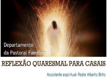 24 de Fevereiro: Reflexão Quaresmal para Casais em Vila Viçosa