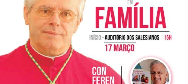 17 de Março: Tarde em Família vai realizar-se em Évora