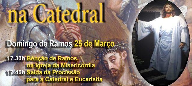 25 a 31 de Março: Celebrações da Semana Santa na Catedral de Évora