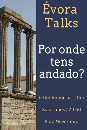 9 de Novembro'18: Évora Talks
