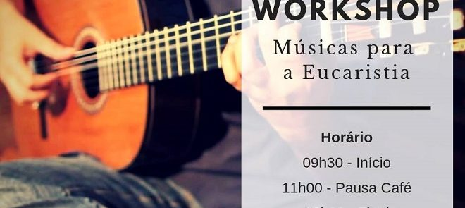 3 de Novembro: •Workshop sobre Músicas para a celebração da Eucaristia vai decorrer em Évora