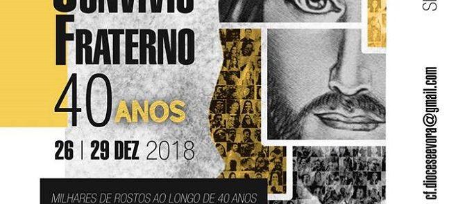 40 anos de Convívios Fraternos na Arquidiocese de Évora no Ser Igreja (28 de Dezembro) – PROGRAMA DISPONÍVEL