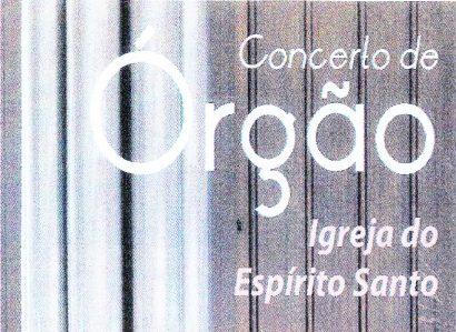5 de Janeiro: Concerto de Órgão na Igreja do Espírito Santo em Évora