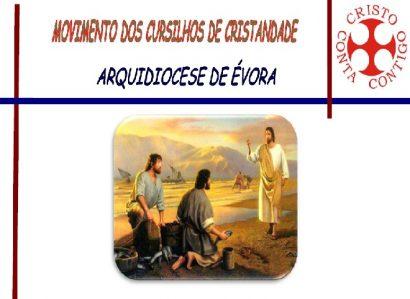 21 a 24 de Fevereiro – Elvas: Curso de Cristandade n.º 163 de Homens