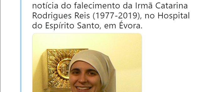 TWEET DE 10 DE MARÇO DE 2019: IRMÃ CATARINA PARTIU PARA A CASA DO PAI