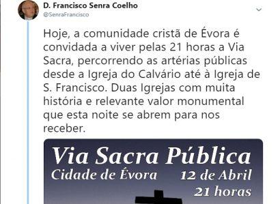TWEET DE 12 DE ABRIL DE 2019: Via Sacra pública na cidade de Évora