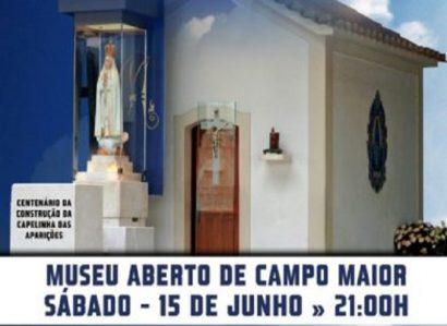15 de Junho: Comemoração do centenário da Capelinha das Aparições de Fátima em Campo Maior