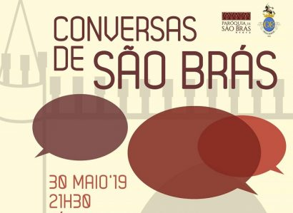 """30 de Maio: """"A Cidade e o Alicerce"""" é o tema da próxima das Conversas de São Brás"""