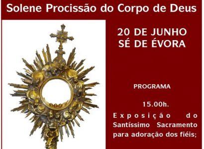 20 de Junho: Solene Procissão do Corpo de Deus em Évora