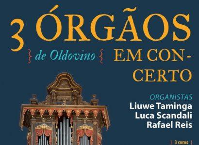 29 de Junho, às 18h, na Igreja de São Francisco, em Évora: 3 Órgãos de Oldovino em Concerto