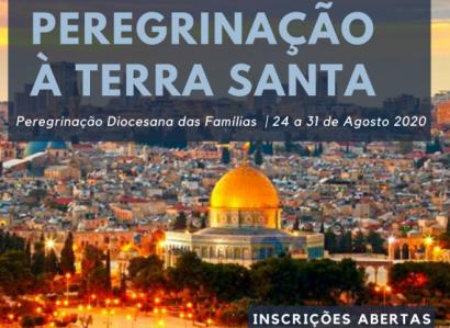 24 a 31 de Agosto de 2020: Pastoral Familiar promove Peregrinação à Terra Santa