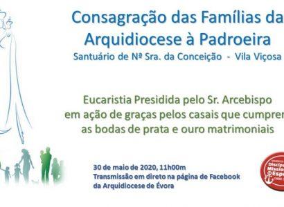 Reveja a Consagração das Famílias da Arquidiocese à Padroeira a partir de Vila Viçosa: