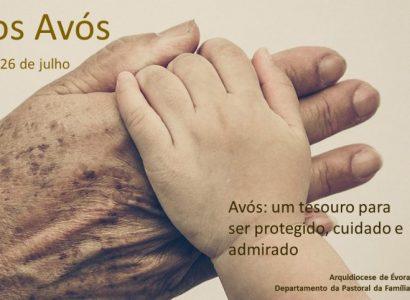 Dia dos Avós/26 de Julho: Os Avós são um tesouro