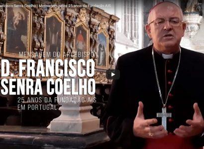 13 de Outubro de 2020: Arcebispo saúda os 25 anos de presença da Ajuda à Igreja que Sofre em Portugal