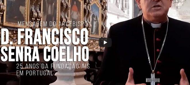 13 de Outubro de 2020: D. Francisco Senra Coelho saúda os 25 anos de presença da Ajuda à Igreja que Sofre em Portugal