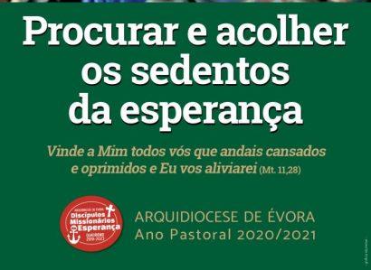 Consulte: Plano Pastoral da Arquidiocese de Évora 2020/2021