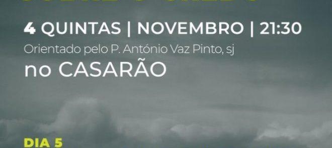 5, 12, 19 e 26 de novembro, em Évora: Jesuítas promovem «Catequeses sobre o Credo»