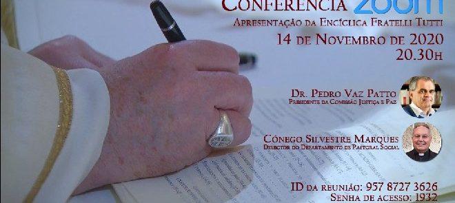 Apresentação da Encíclica Fratelli Tutti em Conferência ZOOM (Reveja a transmissão)