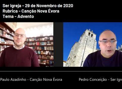 """Já pode ouvir e ver o Ser Igreja de 29 de Novembro: O Advento na nova rubrica """"Canção Nova Évora"""""""