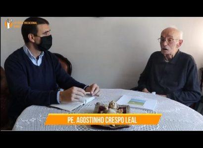 Pastoral das Vocações I TáNaCara: Testemunho do Pe. Agostinho Crespo Leal