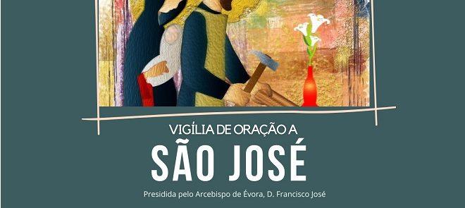 15 de Janeiro: Vigília de Oração a São José (Reveja a transmissão)