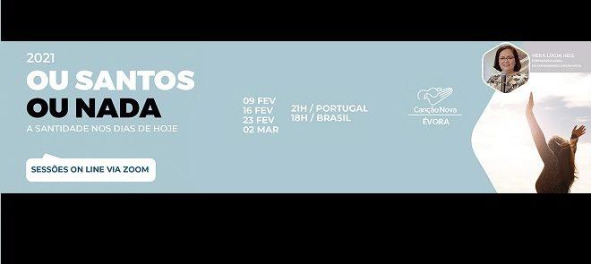 """Canção Nova promove curso online: """"Ou Santos ou Nada – A Santidade nos dias de hoje"""""""