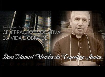 11 de fevereiro: Arcebispo de Évora presidiu à celebração evocativa Dom Manuel Mendes da Conceição Santos