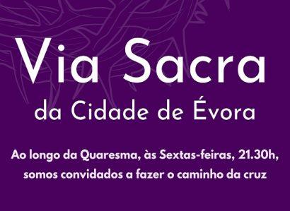 5 de março, às 21h30, via ZOOM – Via Sacra da Cidade de Évora com a Paróquia de Nossa Senhora da Boa Esperança – Canaviais