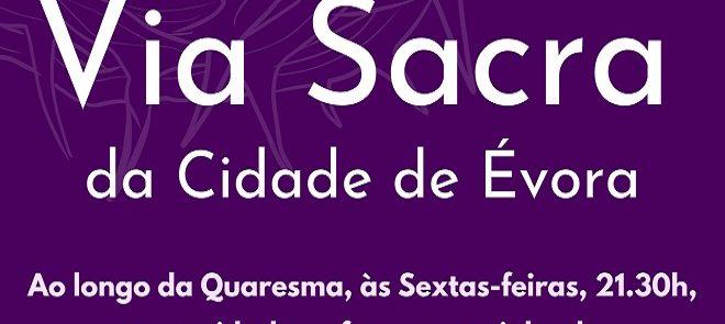 12 de março, às 21h30, via ZOOM – Via Sacra da Cidade de Évora com a Pastoral Universitária