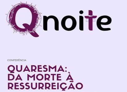 QNoite propôs aos jovens uma reflexão sobre a Quaresma