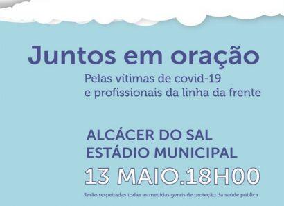 13 de maio, 18h, Alcácer do Sal: Homenagem às vítimas de COVID-19 e aos profissionais da linha da frente