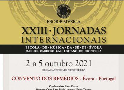 """XXIII Jornadas Internacionais """"Escola de Música da Sé de Évora"""": A grande polifonia volta em Outubro"""