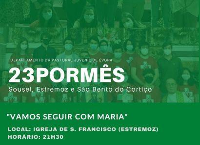 """23 de outubro, às 21h30: """"23 por mês"""" da Pastoral Juvenil desafia grupos de Sousel, Estremoz e São Bento do Cortiço"""